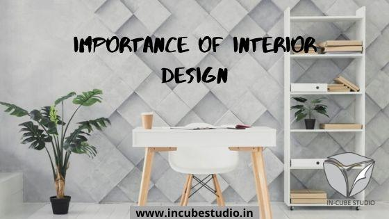 Importance of Interior Design